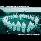 Counterfeit Killers Syndicate (split avec Universe Last A Ward, Mirrors)