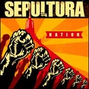 Pochette Nation par Sepultura