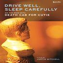 Drive Well, Sleep Carefully
