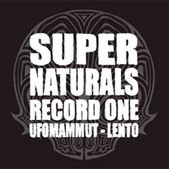 Supernaturals - Record One w/ Lento