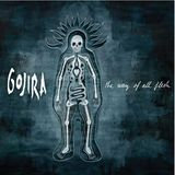 Pochette The Way Of All Flesh par Gojira