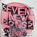 Pochette Seven New Songs of Mount Eerie