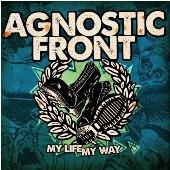Pochette My Life, My Way par Agnostic Front