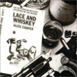 Pochette Lace and Whiskey par Alice Cooper