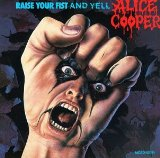 Pochette Raise Your Fist and Yell par Alice Cooper