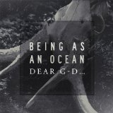 Pochette Dear G - D ... par Being As An Ocean