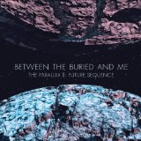 Pochette The Parallax II : Future Sequence par Between The Buried And Me