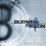 Pochette Soundtrack To The Personal Revolution par Burnt By The Sun