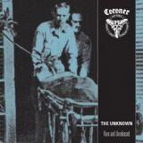 The Unknown - Rare And Unreleased
