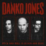 Pochette Rock And Roll Is Black And Blue par Danko Jones
