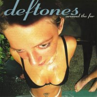 Pochette Around The Fur par Deftones