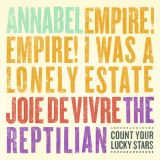 Split avec Annabel, Joie De Vivre, The Reptilian