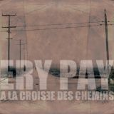 Pochette A La Croisée Des Chemins par Ery Pay