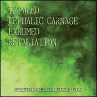 Pochette HF Seveninches Collection Vol. 1 (avec Cephalic Carnage, Impaled, Retaliation)