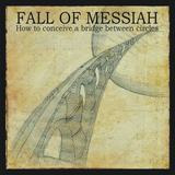 Pochette How to conceive a bridge between circle par Fall Of Messiah