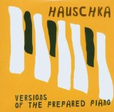 Pochette Versions of The Prepared Piano