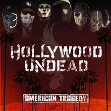 Pochette American Tragedy par Hollywood Undead
