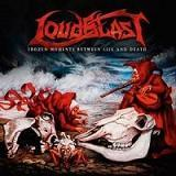Pochette Frozen Moments Between Life And Death par Loudblast