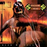 Pochette Burns My Eyes par Machine Head