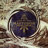 Pochette Call Of The Mastodon