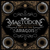 Pochette Live At The Aragon par Mastodon