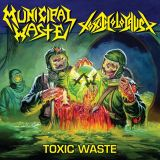 Toxic Waste (split avec Toxic Holocaust)