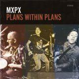 Pochette Plans within Plans par MxPx