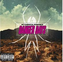 Pochette Danger Days: The True Lives of the Fabulous Killjoys
