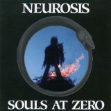 Pochette Souls At Zero par Neurosis