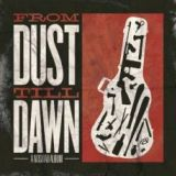 From Dust Till Dawn