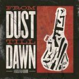 From Dust Till Dawn