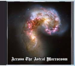 Across the Astral Macrocosm