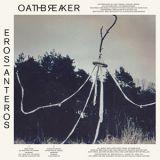 Pochette Eros|Anteros par Oathbreaker