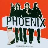 Pochette It's Never Been Like That par Phoenix
