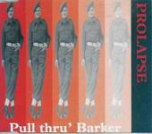 Pull Thru' Barker