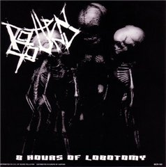 8 Hours of Lobotomy (Split with Unholy Grave)