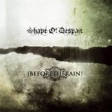 Shape of Despair / Before the Rain