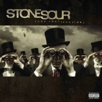Pochette Come What(ever) May par Stone Sour
