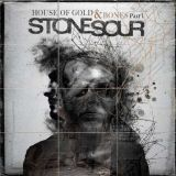 Pochette House Of Gold And Bones Part 1 par Stone Sour