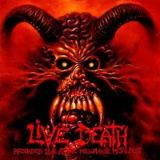 Live Death (split avec Exhorder, Malevolent Creation, Cancer)
