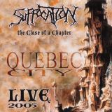 The Close Of A Chapter (Quebec City Live 2005)