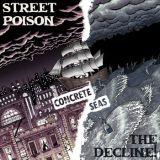 Concrete Seas (split avec Street Poison