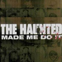Pochette The Haunted Made Me Do It