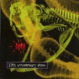 13th Anniversary Show - Live In USA