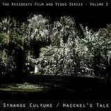 Strange Culture / Haeckel's Tale