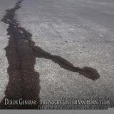Dolor General - Une Noche Lost En Van Horn, Texas