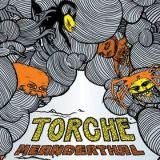 Pochette Meanderthal par Torche