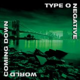 Pochette World Coming Down par Type O Negative