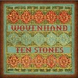Pochette Ten Stones par Wovenhand