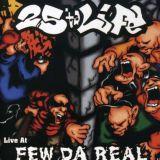 Live at Few da Real